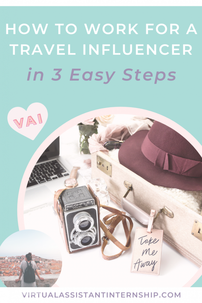 How to Work for a Travel Influencer in 3 Easy Steps Pin