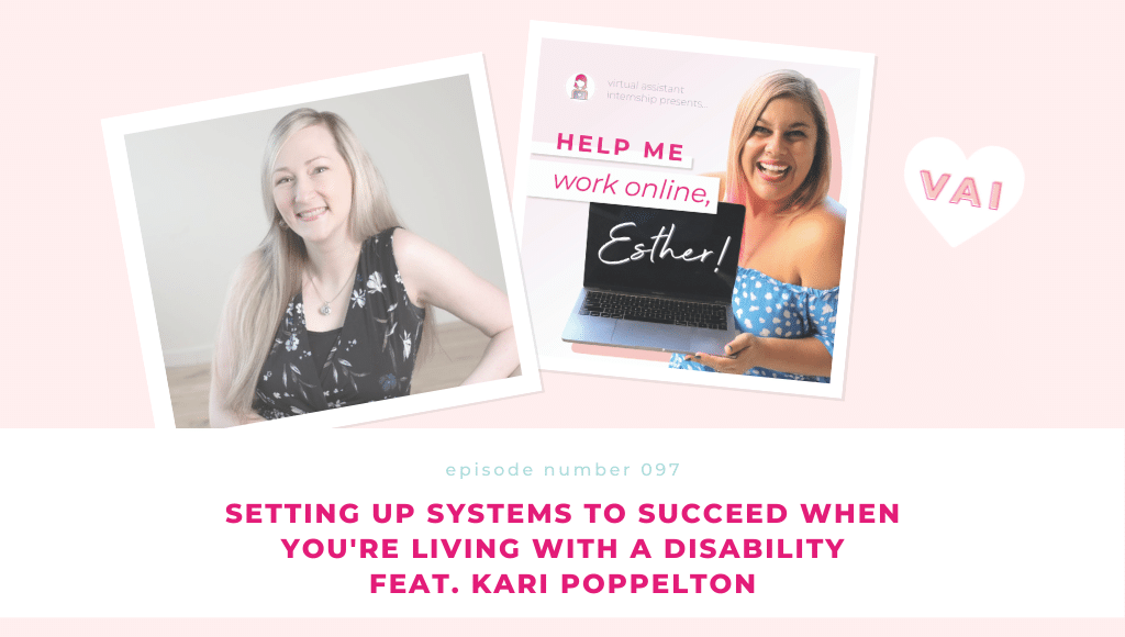 Setting Up Systems to Succeed When You're Living With a Disability Feat. Kari Poppleton